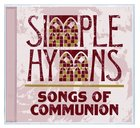 Simple Hymns: Songs of Communion CD