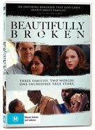 Beautifully Broken Movie DVD