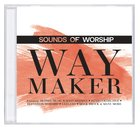 Sounds of Worship: Way Maker Double CD CD