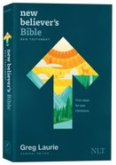 NLT New Believer's Bible New Testament: First Steps For New Christians (Black Letter Edition) Paperback