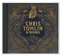 Album Image for Chris Tomlin and Friends - DISC 1