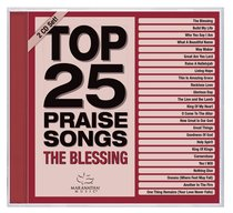 Album Image for Top 25 Praise Songs: The Blessing - DISC 1