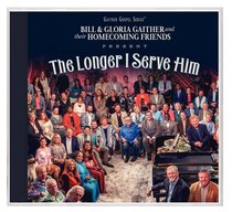 Album Image for The Longer I Serve Him - DISC 1