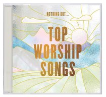 Album Image for Nothing But... Top Worship Songs - DISC 1