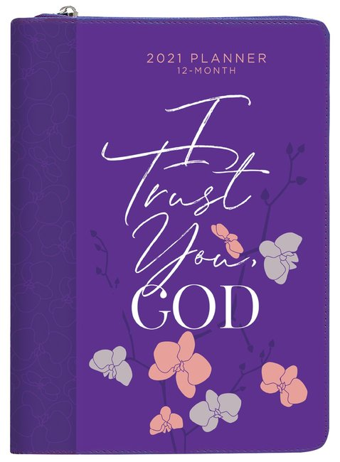 Product: 2021 12-month Planner: I Trust You God (Faux Ziparound) Image