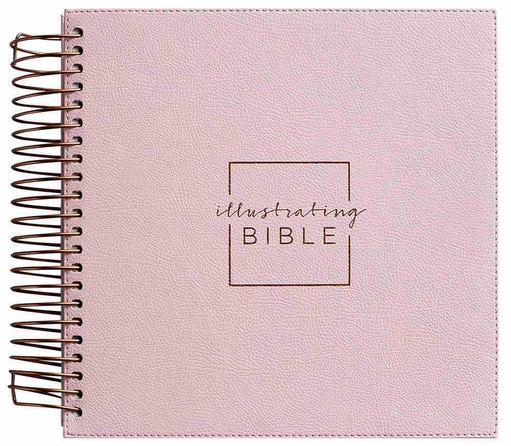 NIV Illustrating Bible Pink Faux Leather (Black Letter) Spiral