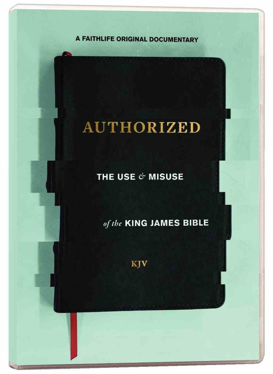 Authorized: The Use and Misuse of the King James Bible DVD