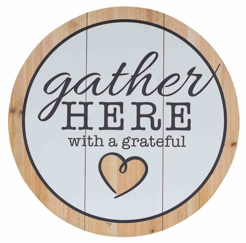 Wall Art: Gather Here (Gather Here Collection) Plaque