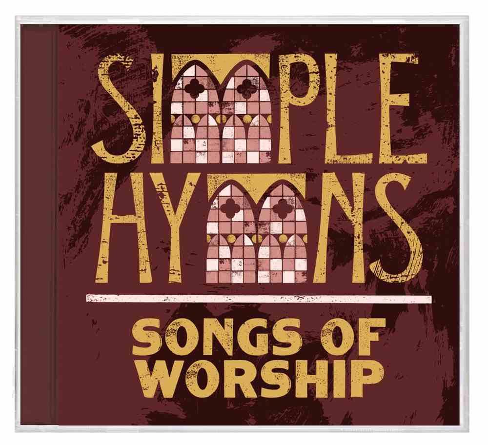 Simple Hymns: Songs of Worship CD