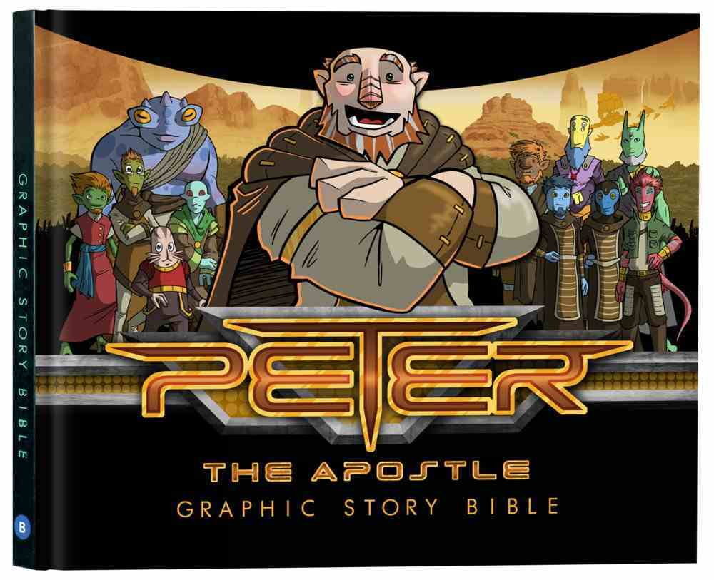 Peter the Apostle: Graphic Story Bible Hardback