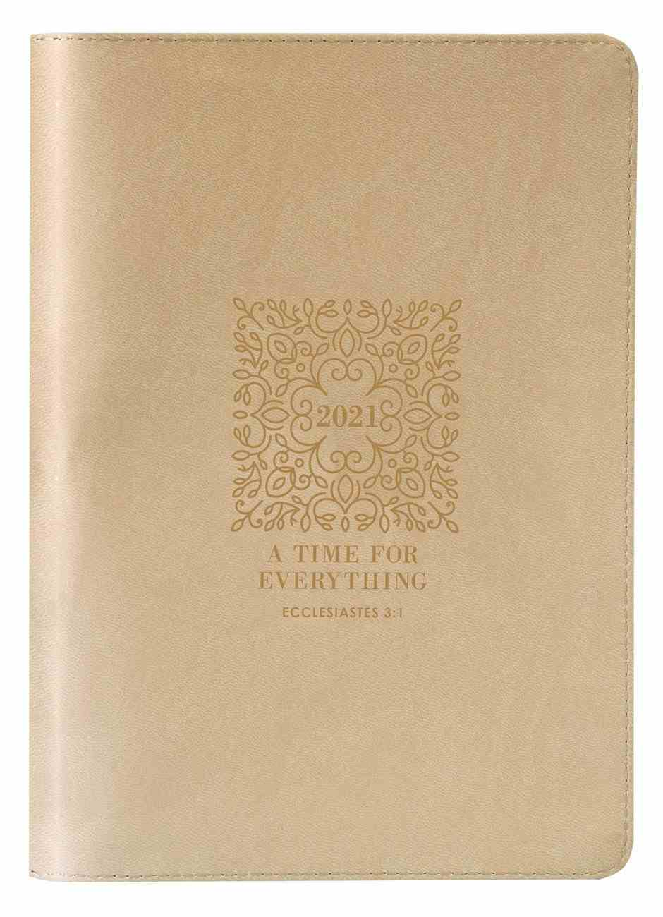 2021 12-Month Executive Diary/Planner: A Time For Everything (Zippered) Imitation Leather