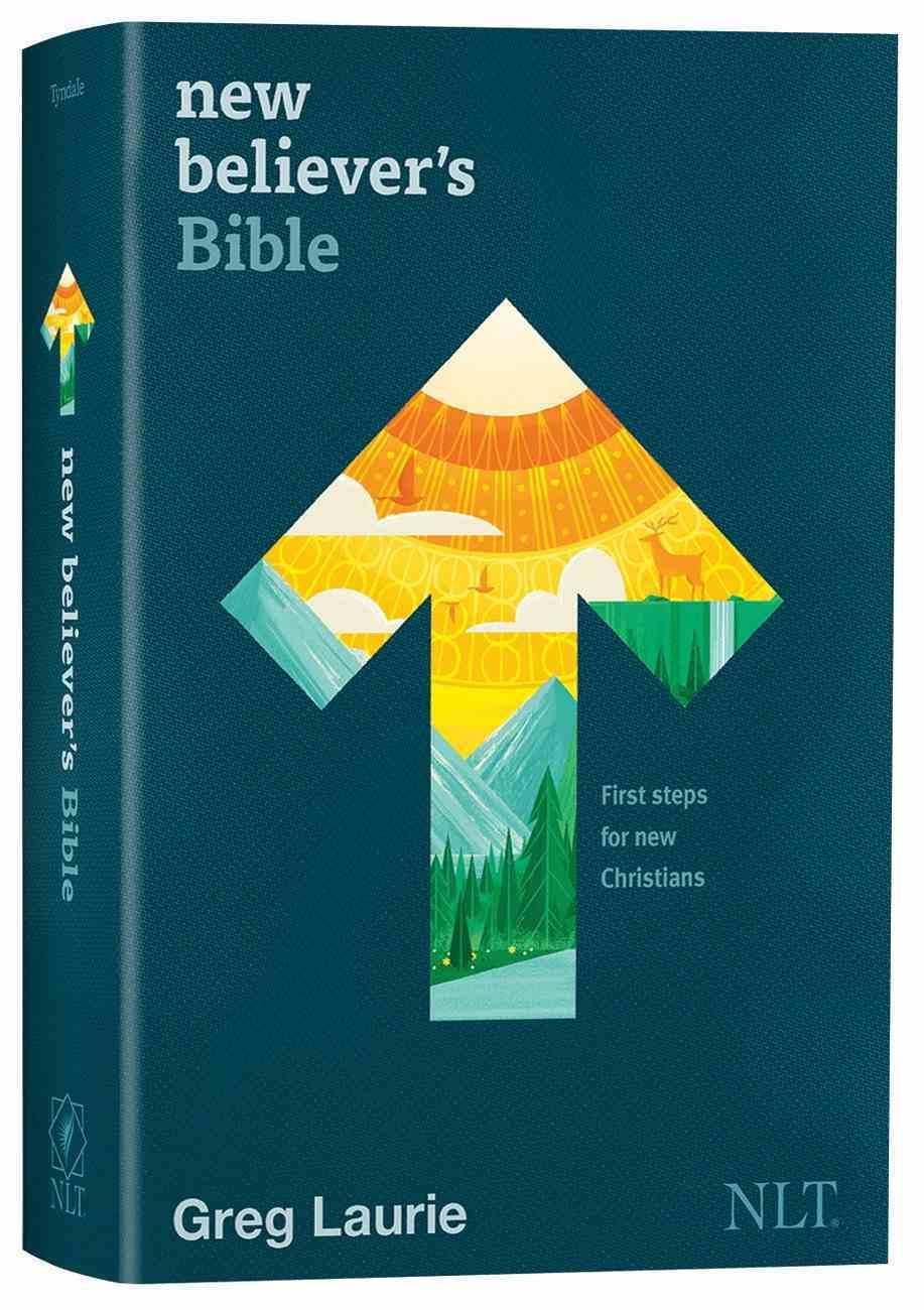 NLT New Believer's Bible: First Steps For New Christians (Black Letter Edition) Hardback