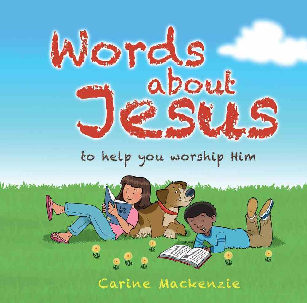 Words About Jesus: To Help You Worship Him Hardback
