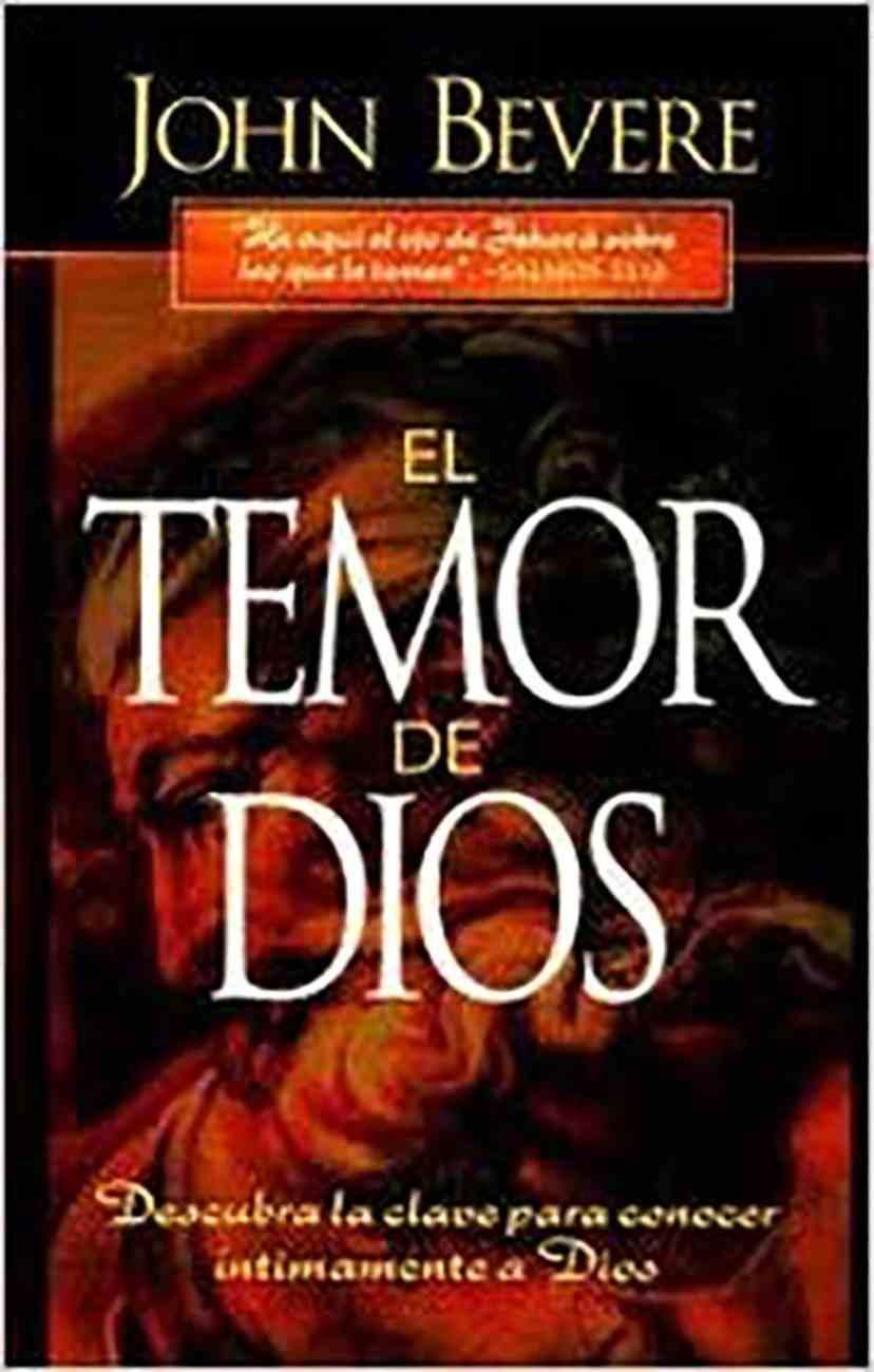 El Temor De Dios (The Fear Of The Lord) Paperback