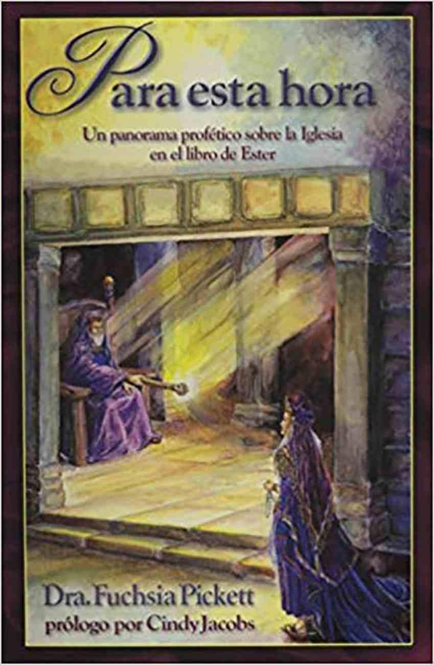 Para Esta Hora (For Such A Time As This) Paperback