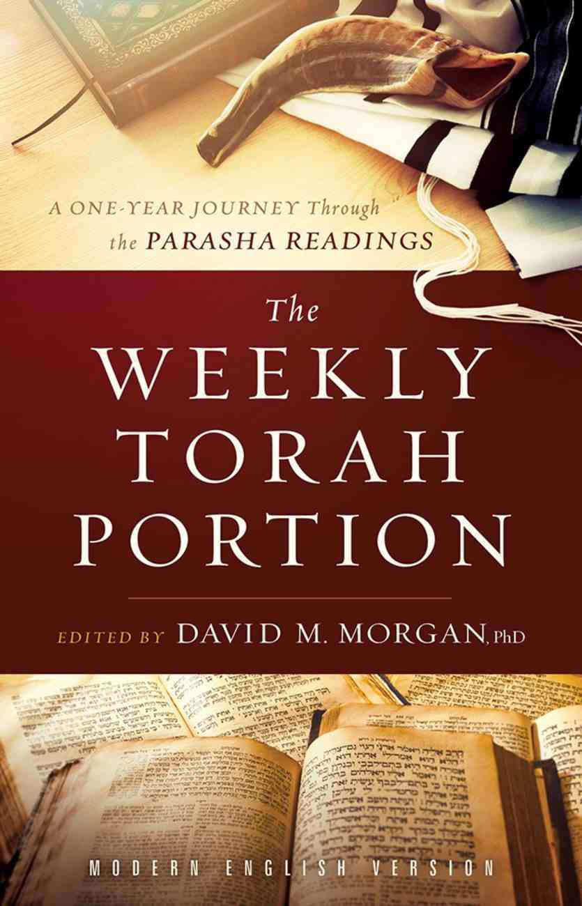 The Weekly Torah Portion: A One-Year Journey Through the Parasha Readings Paperback