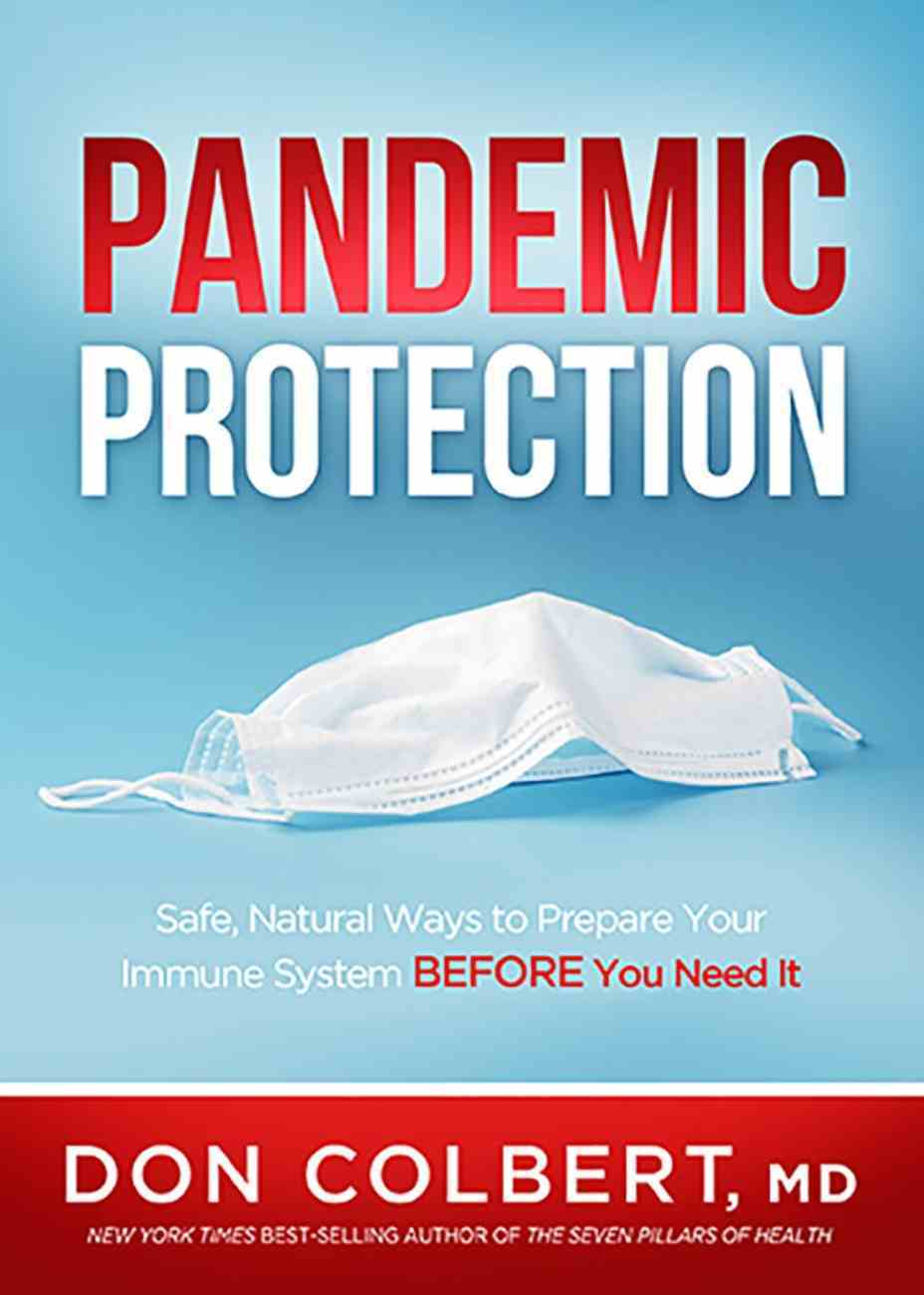Pandemic Protection: Safe, Natural Ways to Prepare Your Immune System Before You Need It Paperback