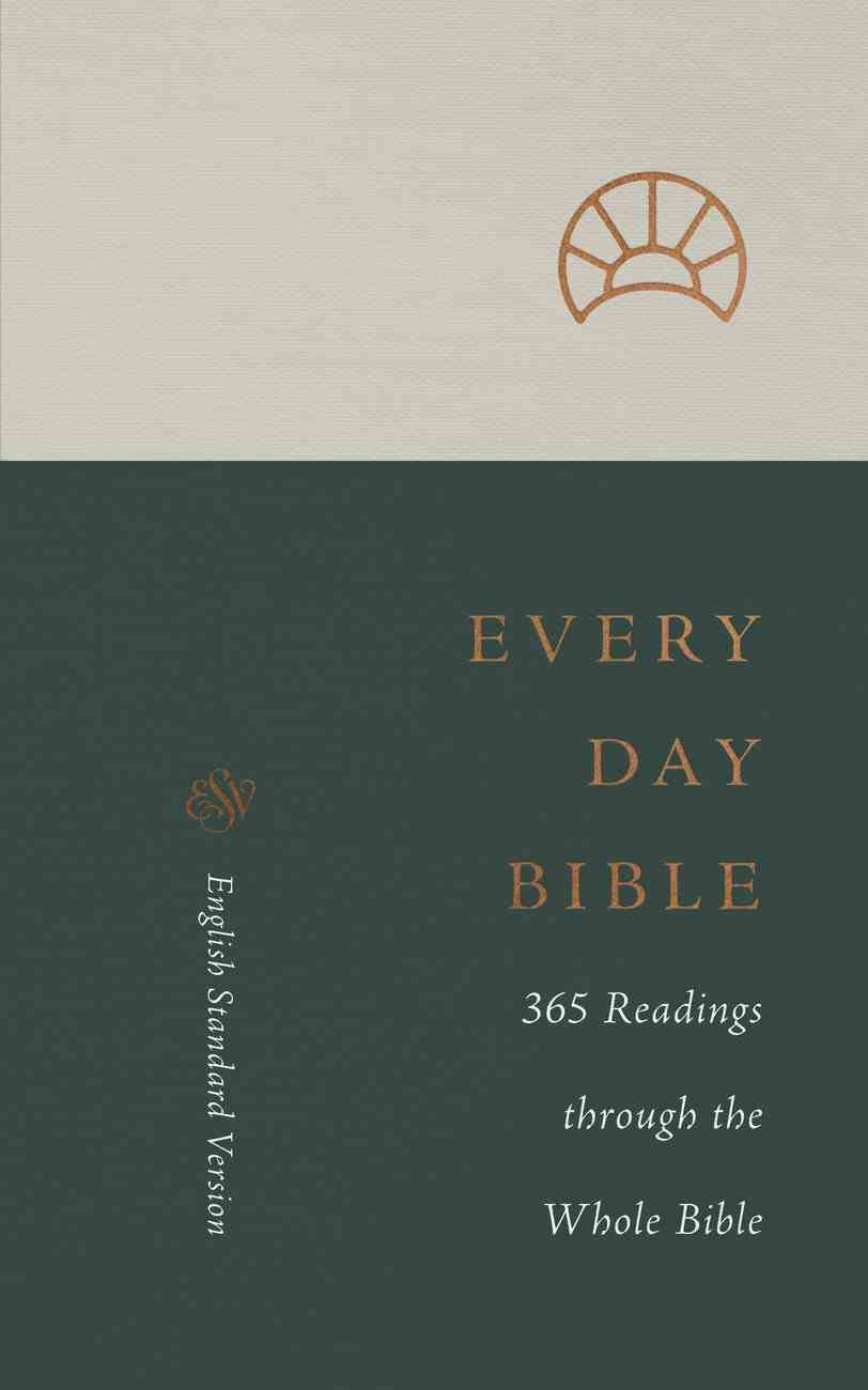 ESV Every Day Bible 365 Readings Through the Whole Bible (Black Letter Edition) Paperback