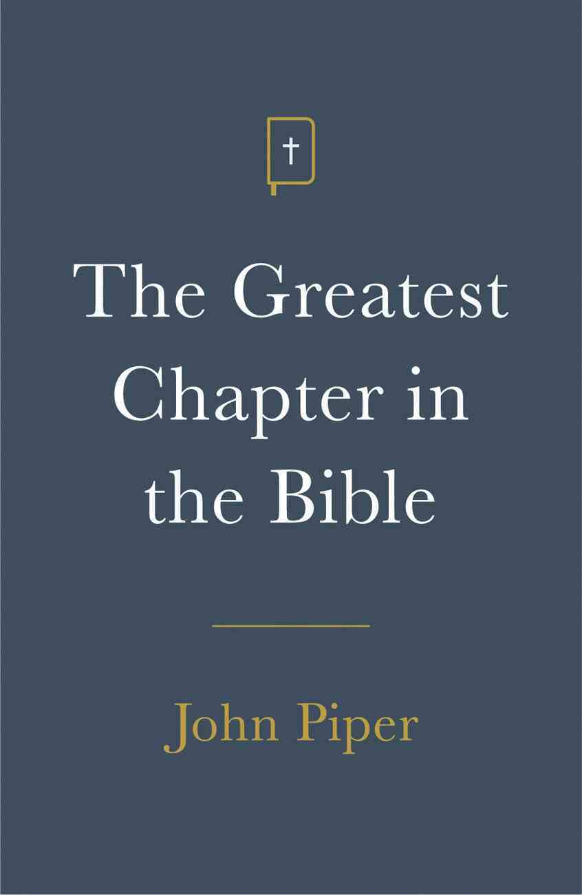 Greatest Chapter in the Bible, the (ESV) (Pack Of 25) Booklet