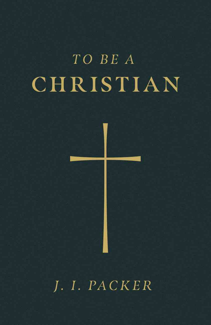 To Be a Christian (ESV) (Pack Of 25) Booklet