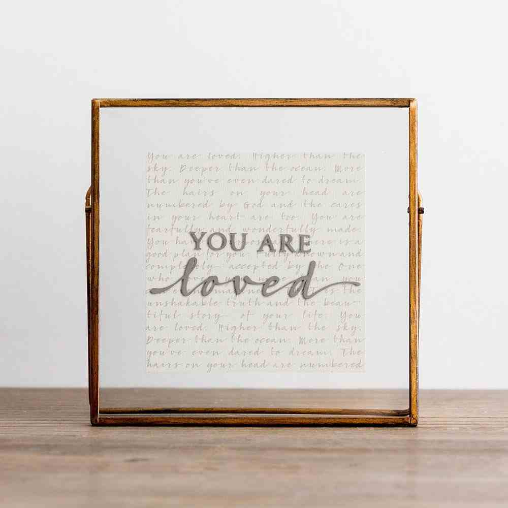 Glass Plaque: You Are Loved, Copper Frame Plaque
