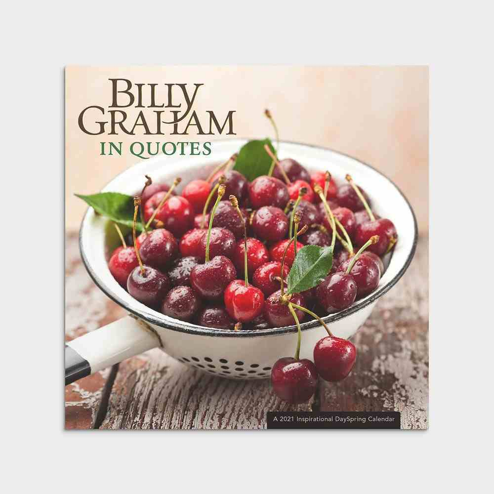 2021 Standard Wall Calendar: Billy Graham in Quotes Calendar