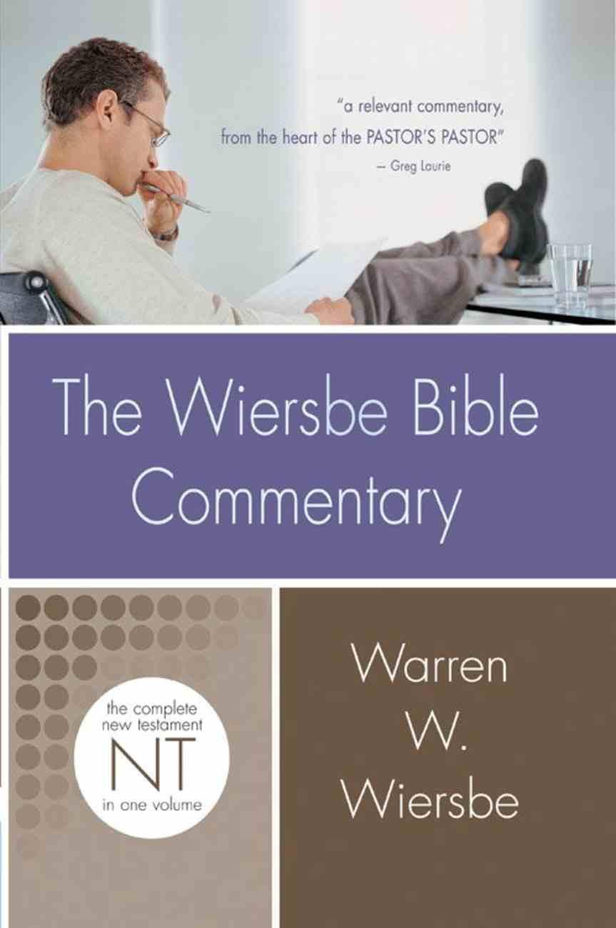 New Testament (Wiersbe Bible Commentary Series) Hardback