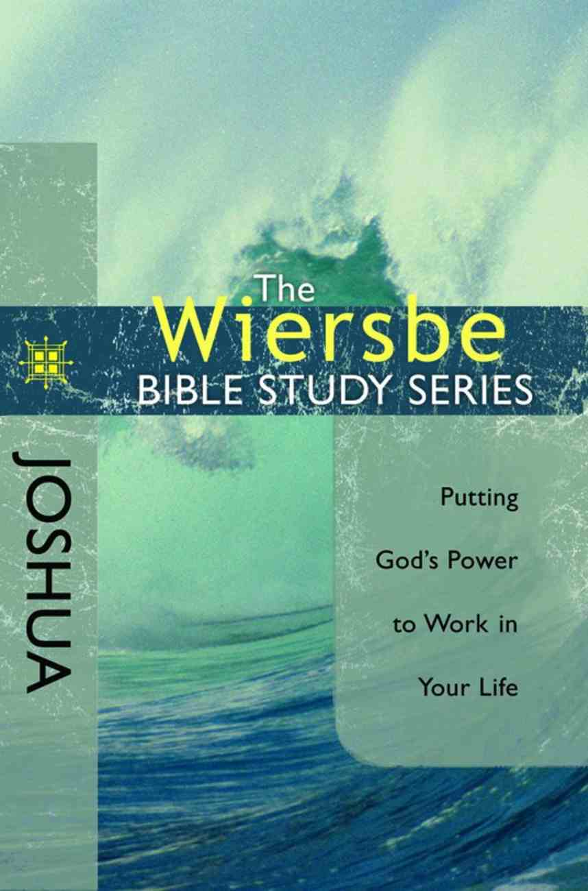 Wiersbe Study Series: Joshua Paperback