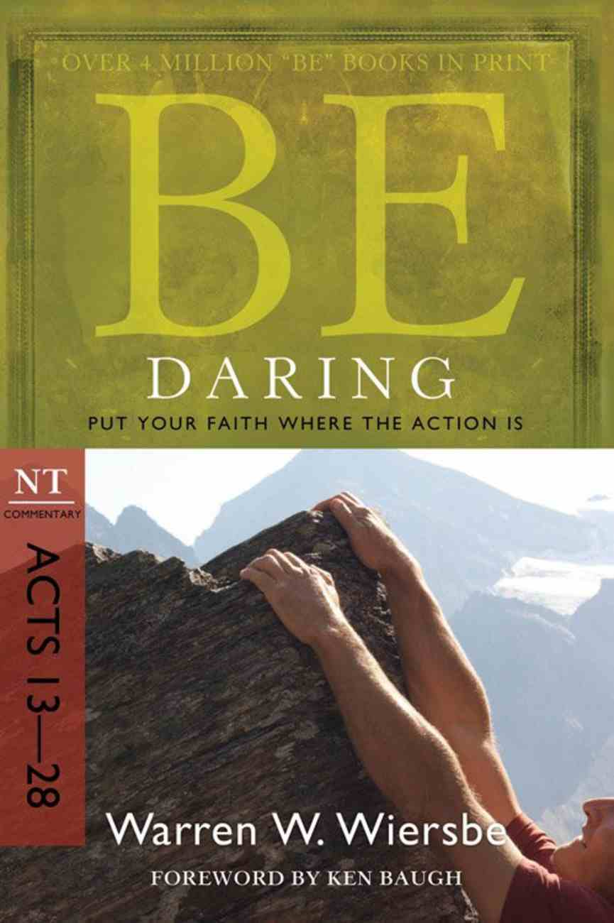 Be Daring (Acts 13-28) (Be Series) Paperback