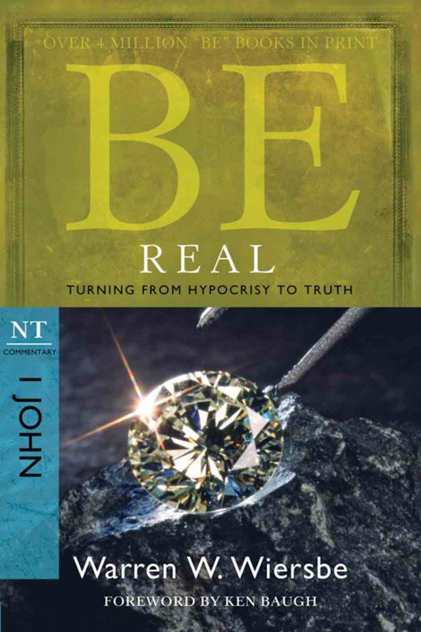 Be Real (1 John) (Be Series) Paperback