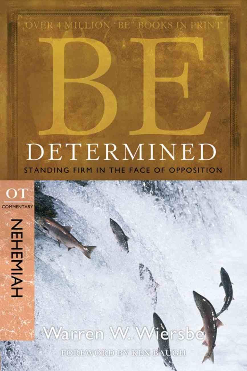 Be Determined (Nehemiah) (Be Series) Paperback