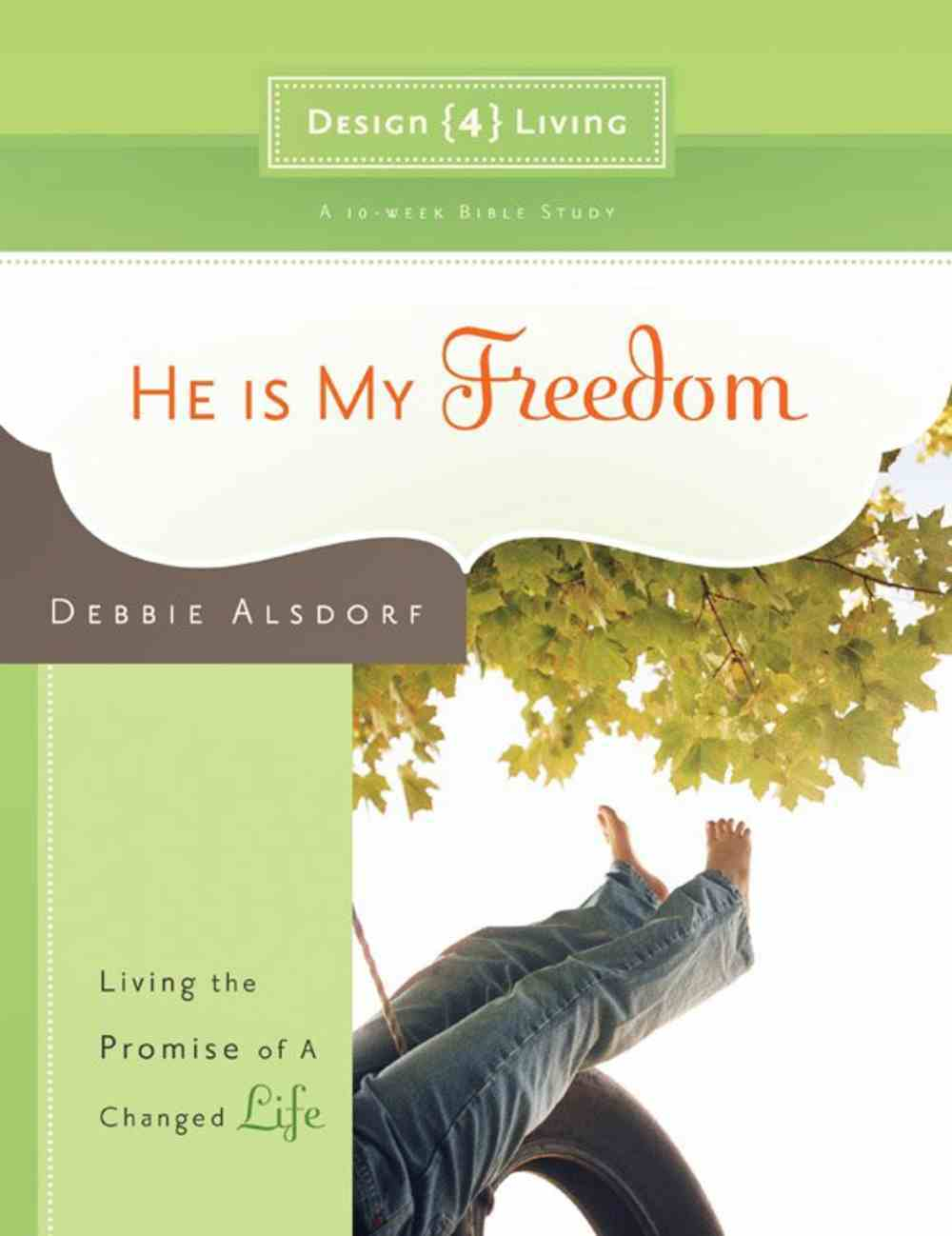 He is My Freedom (#03 in Design4living Series) Paperback