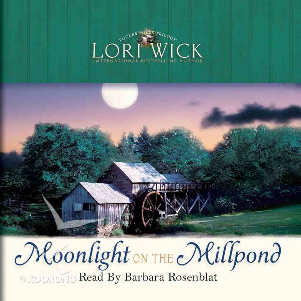 Moonlight on the Millpond eAudio Book