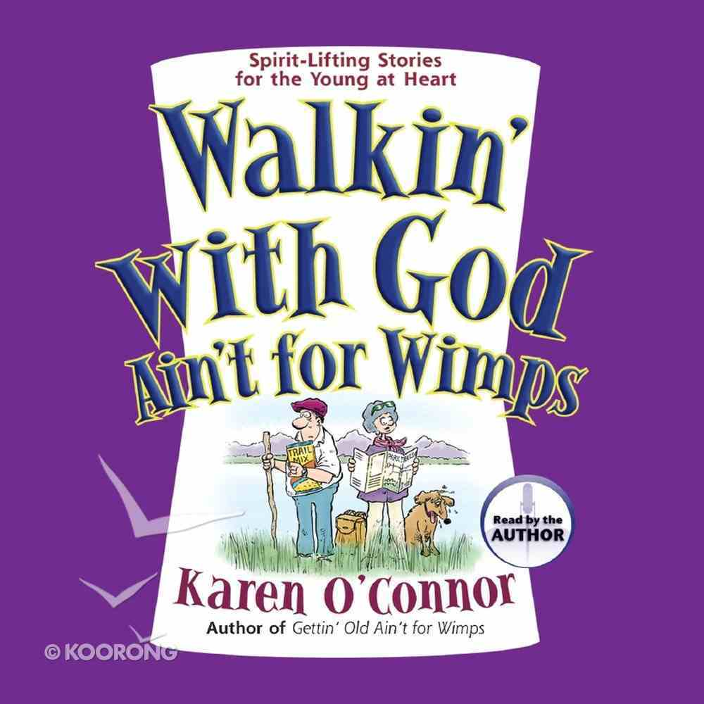 Walkin' With God Ain't For Wimps eAudio Book
