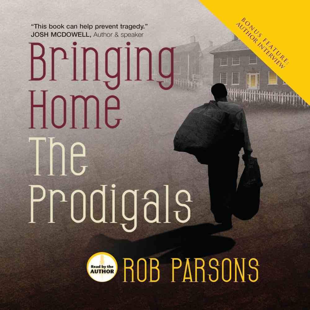 Bringing Home the Prodigals eAudio Book