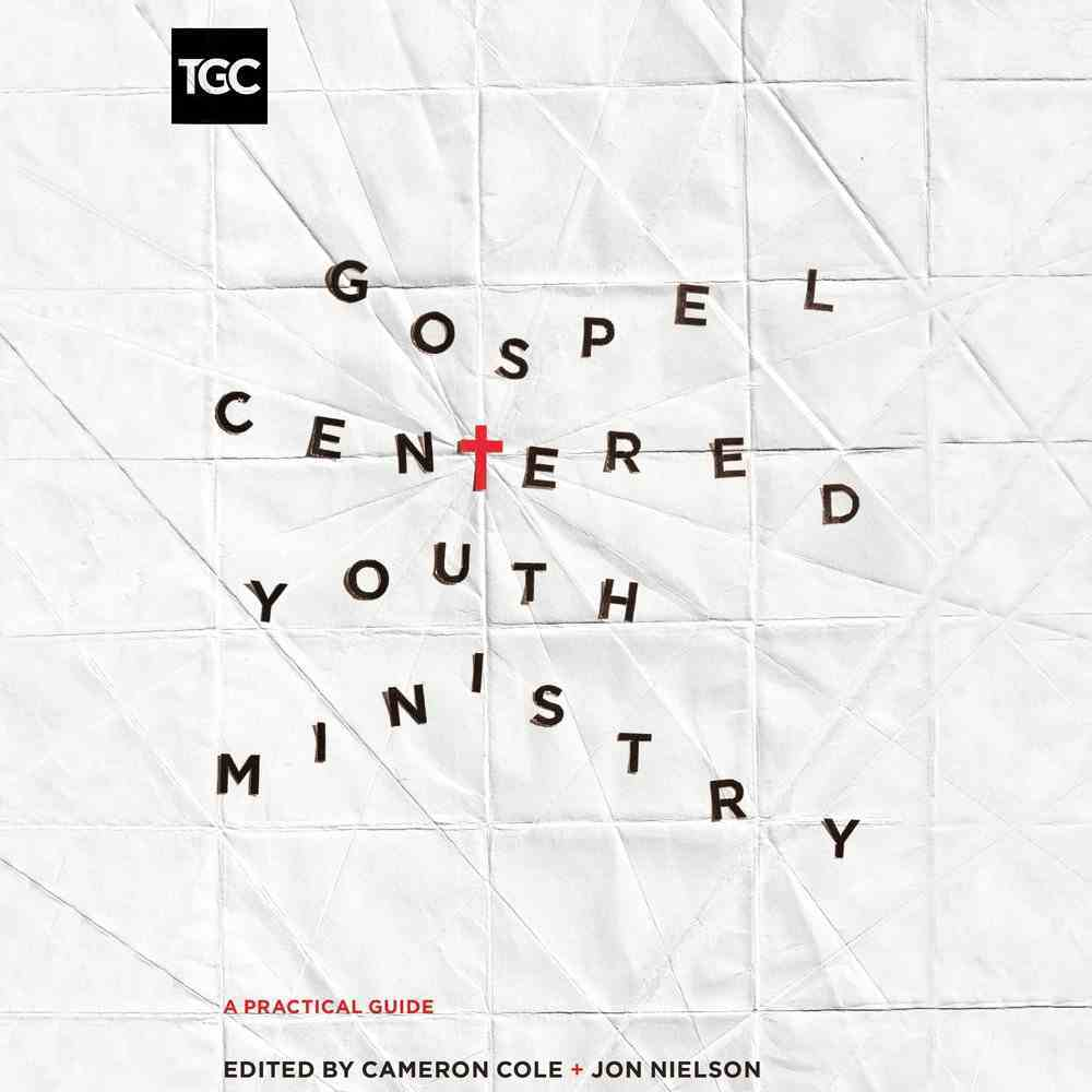 Gospel-Centered Youth Ministry eAudio Book
