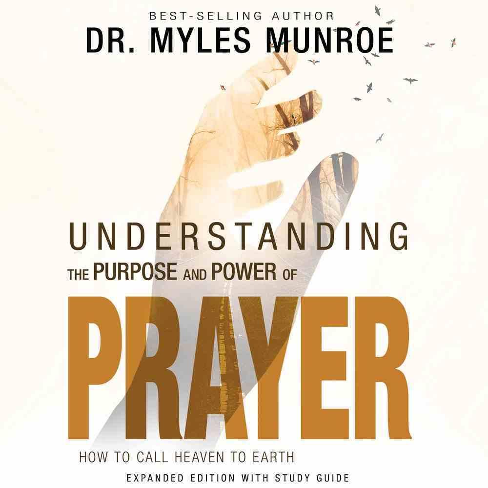 Understanding the Purpose and Power of Prayer eAudio Book