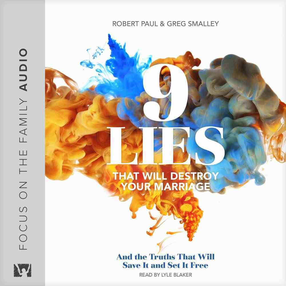 9 Lies That Will Destroy Your Marriage eAudio Book