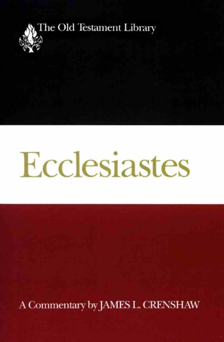 Ecclesiastes (Old Testament Library Series) Hardback