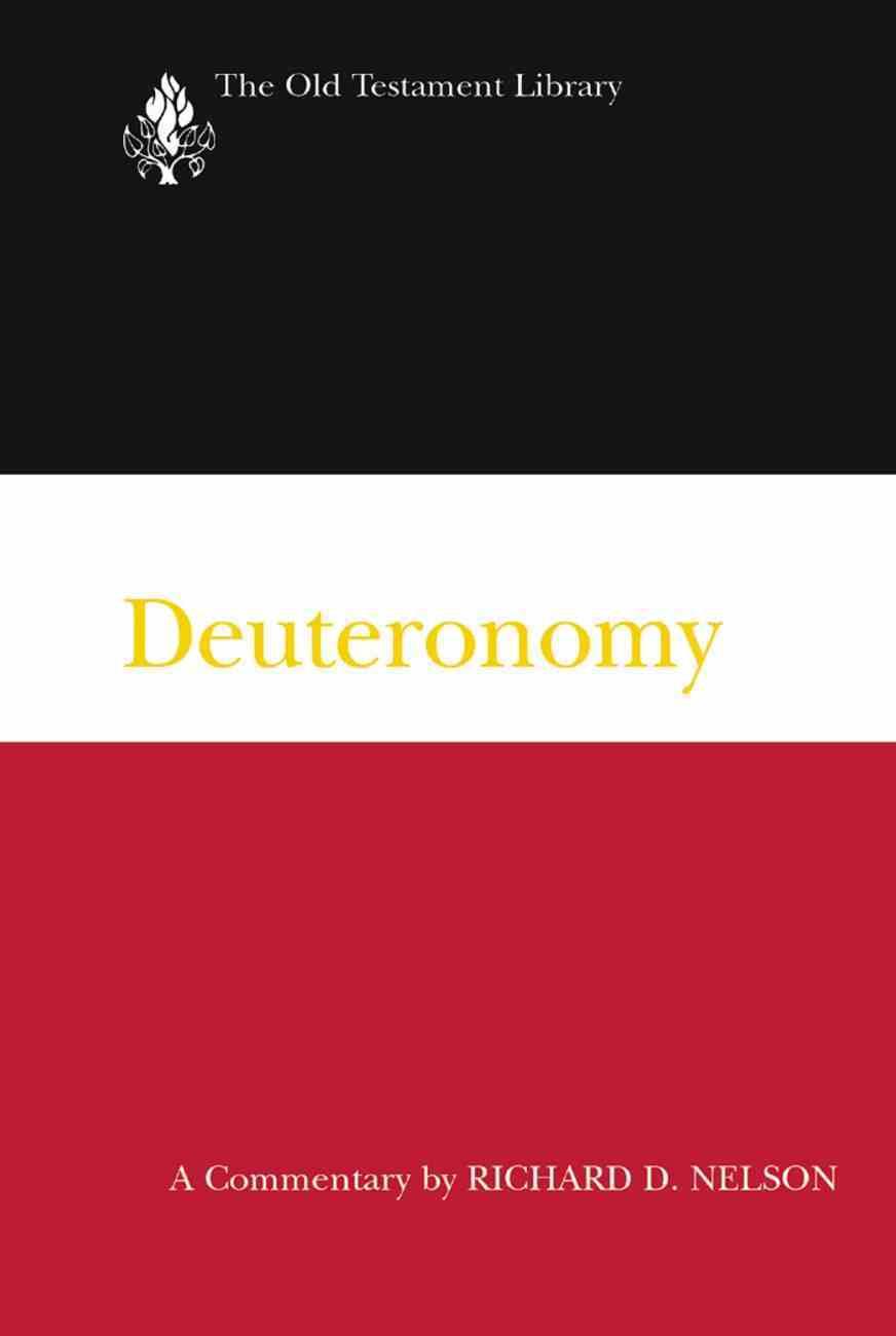Deuteronomy (Old Testament Library Series) Hardback