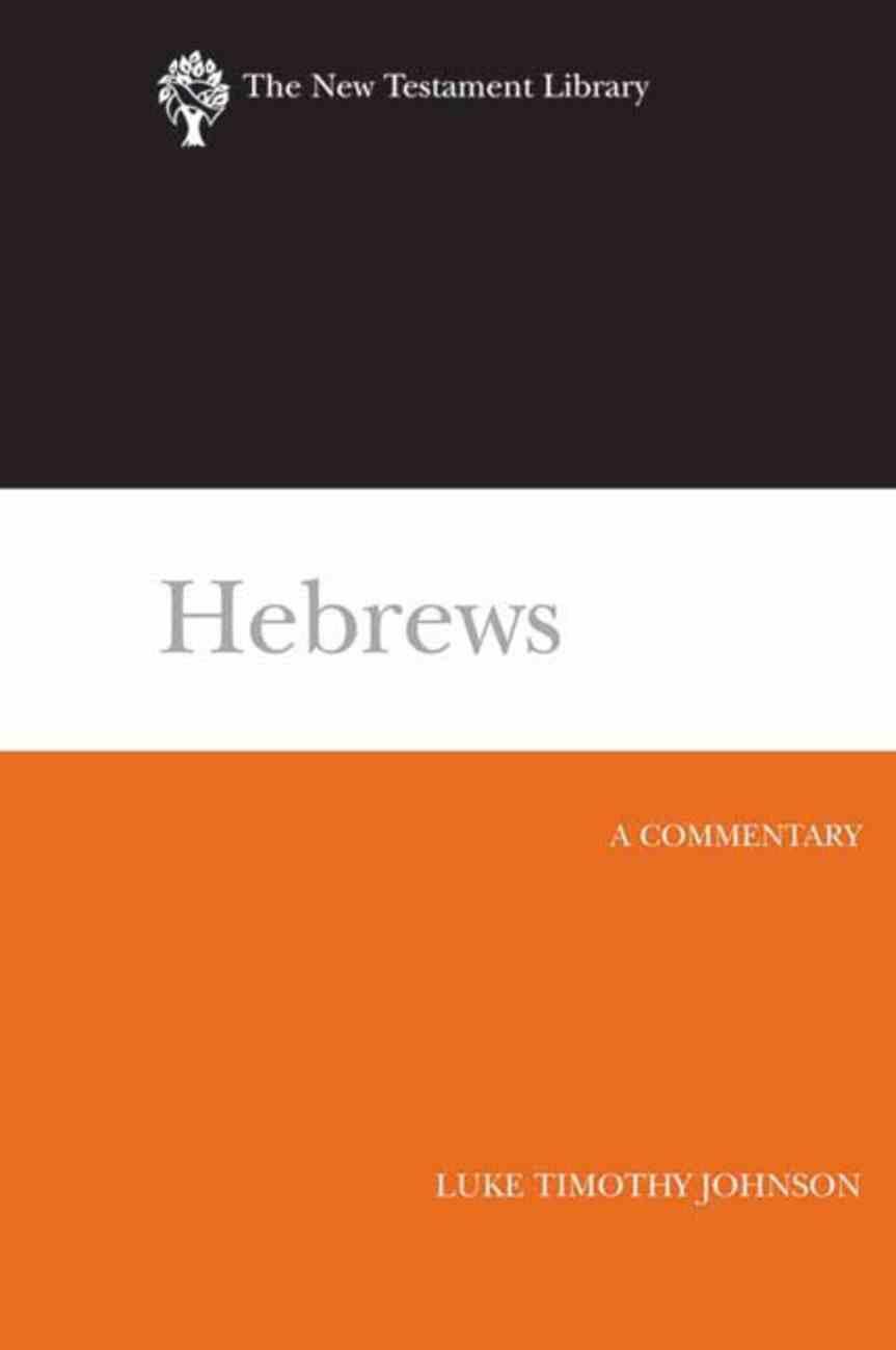 Hebrews (New Testament Library Series) Hardback
