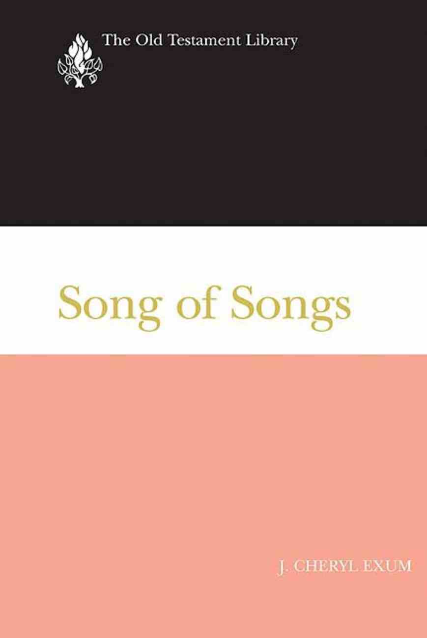 Song of Songs (Old Testament Library Series) Hardback