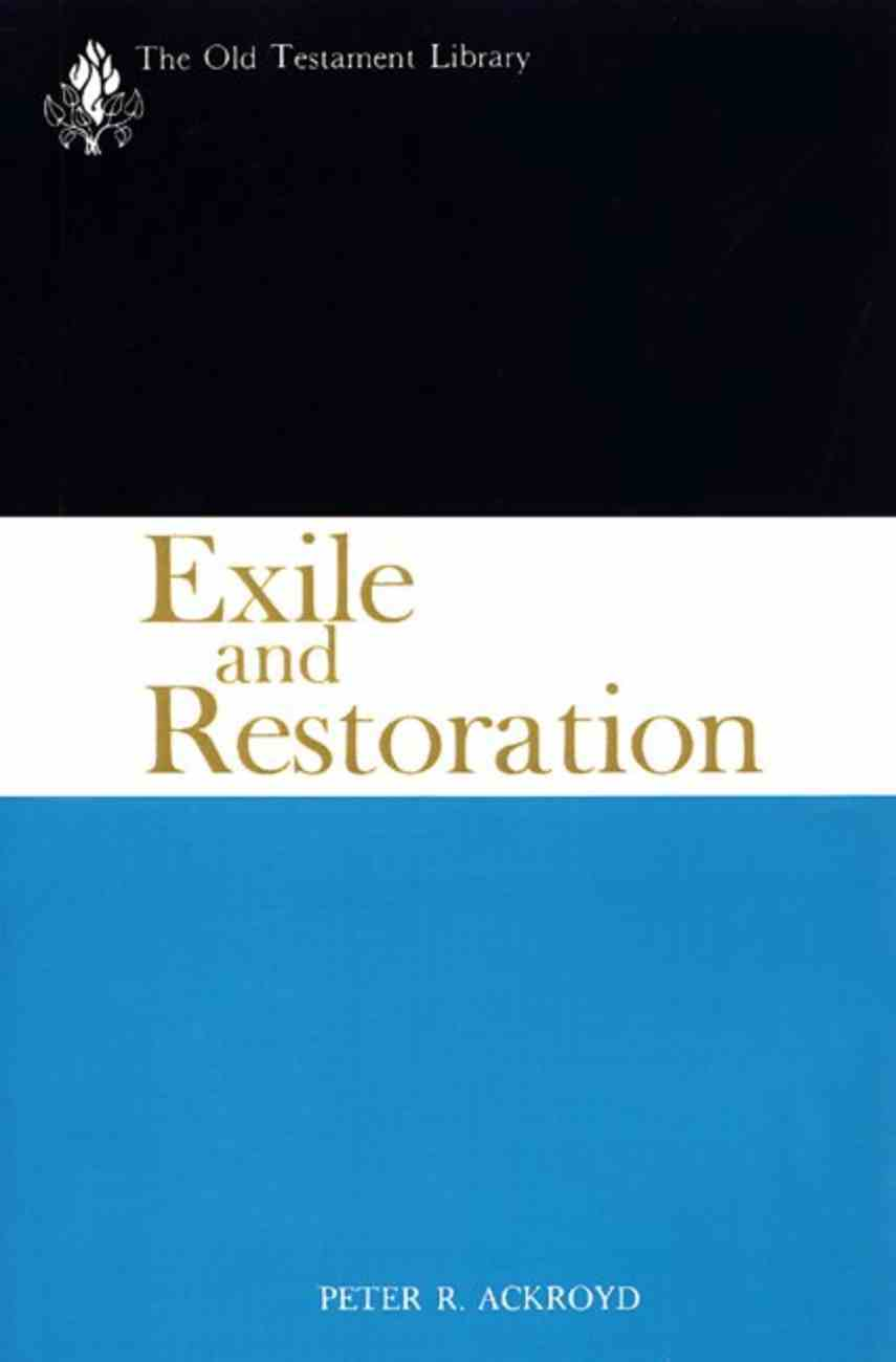 Exile and Restoration (Old Testament Library Series) Paperback