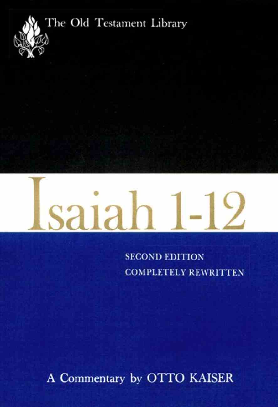 Isaiah 1-12 (Old Testament Library Series) Paperback