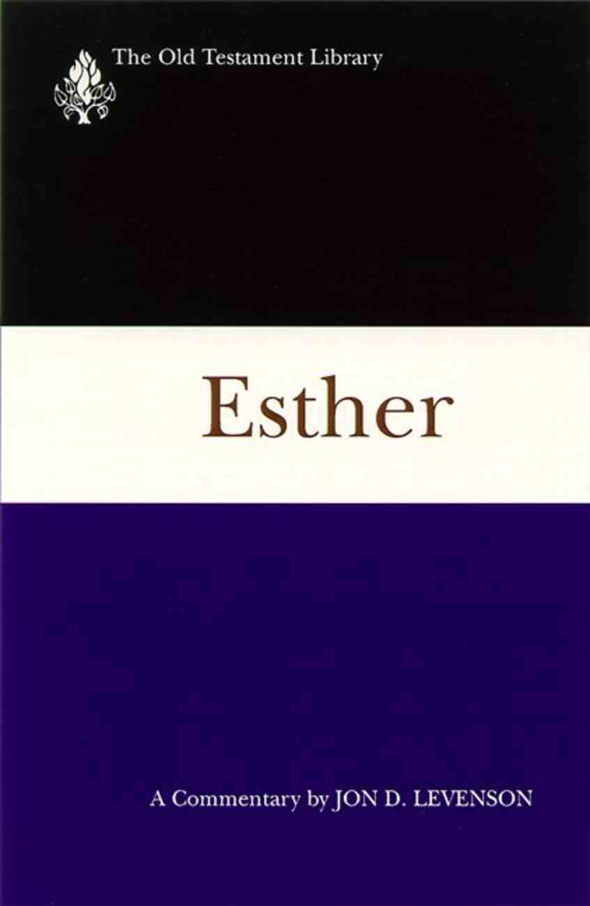 Esther (Old Testament Library Series) Paperback