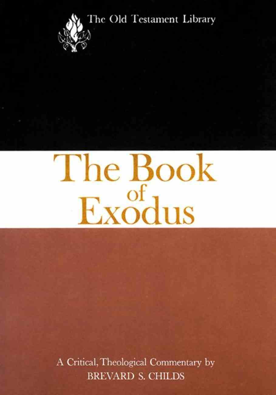 Exodus (Old Testament Library Series) Paperback