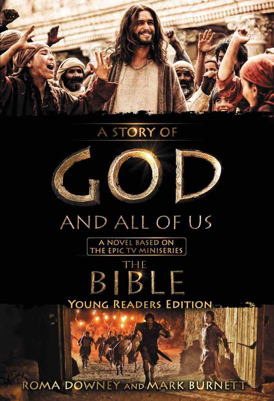 A Story of God and All of Us Young Readers Edition (Young Readers Edition Series) eBook