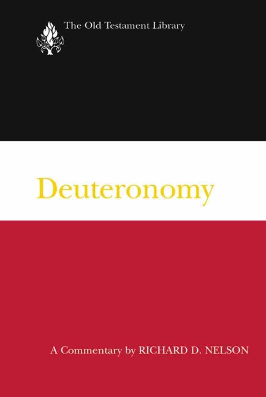 Deuteronomy (Old Testament Library Series) Paperback