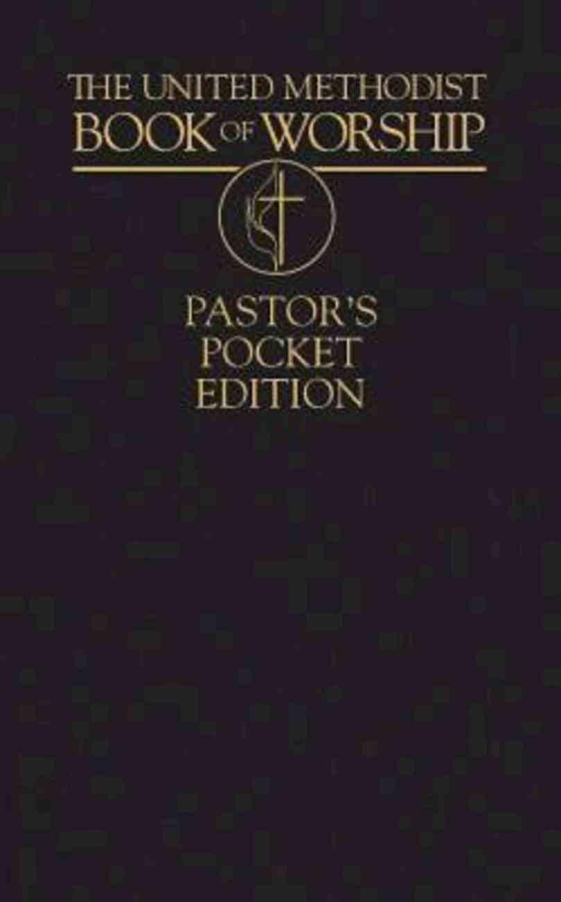 The United Methodist Book of Worship Pastor's Pocket Edition - Ebook [Epub] eBook