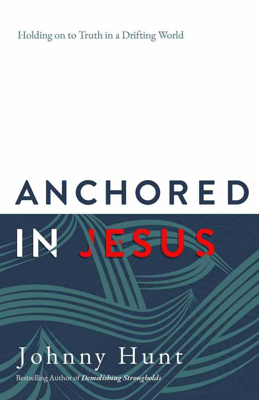 Anchored in Jesus eBook